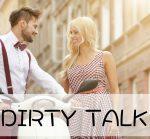 Dirty Talk, Sex-Kolumne, erotische Kolumne, Sommer, Flirten, Lola La Bouche